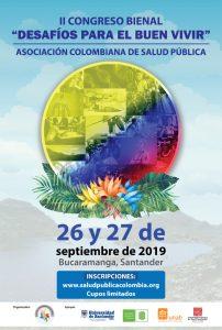 II CONGRESO BIENAL ASOCIACIÓN COLOMBIANA DE SALUD PÚBLICA - ACSP @ PRIMER DÍA Universidad Industrial de Santander - UIS, Auditorio Fundadores Carrera 32 No. 29 – 31, Bucaramanga, Colombia